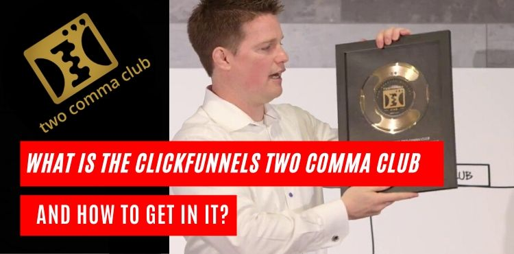 Clickfunnels Two Comma Club