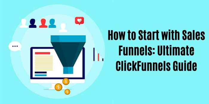 How to Start with Sales Funnels