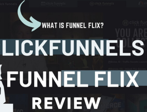 ClickFunnels Funnel Flix Review and Pricing 2020: What's Inside?