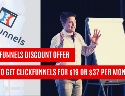 Clickfunnels Discount – How To Get Clickfunnels for $19 or $37 Per Month