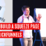 How to Build A Squeeze Page with ClickFunnels