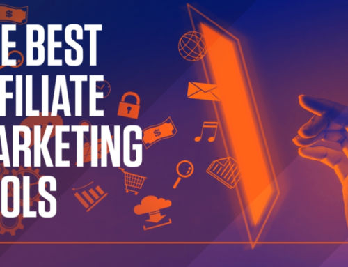 Best Affiliate Marketing Tools For Serious Marketers In 2020