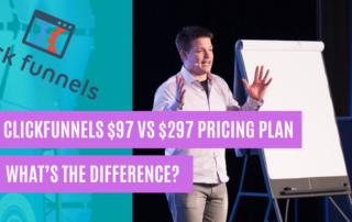 ClickFunnels $97 vs $297