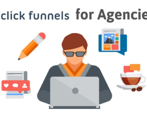 ClickFunnels For Agencies: Make More Revenue From Your Agency Business